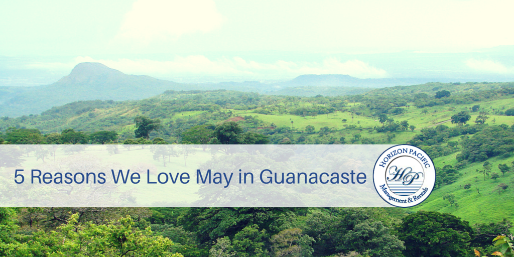 5 Reasons We Love May in Guanacaste