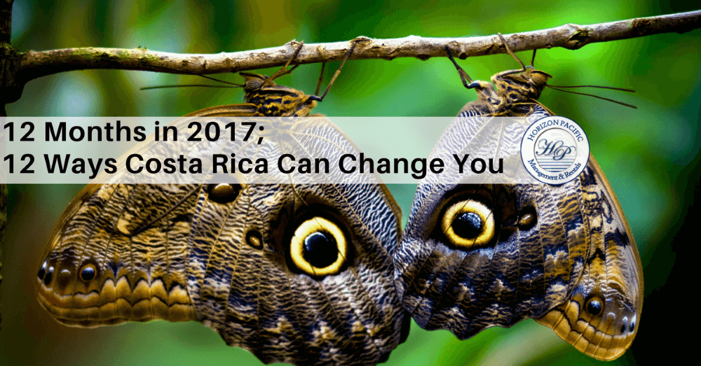 12-months-in-2017-12-ways-costa-rica-can-change-you